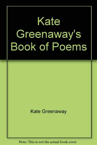 9780864410252: Kate Greenaway's Book of Poems