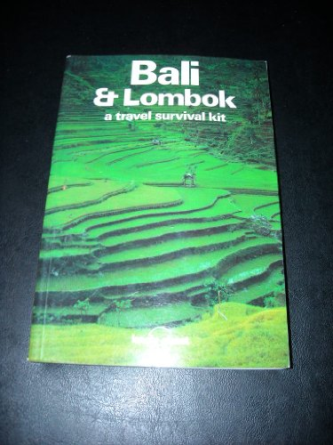 9780864420411: BALI AND LOMBOK: A TRAVEL SURVIVAL KIT (LONELY PLANET TRAVEL SURVIVAL KIT)