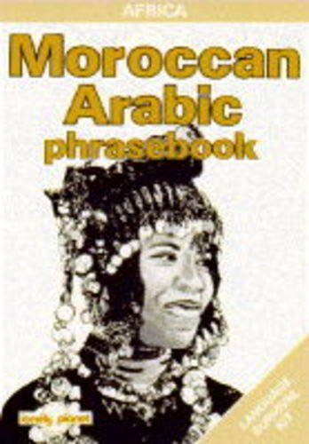 9780864420718: Lonely Planet Moroccan Arabic: Phrasebook
