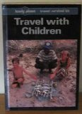 9780864420756: Lonely Planet Travel With Children