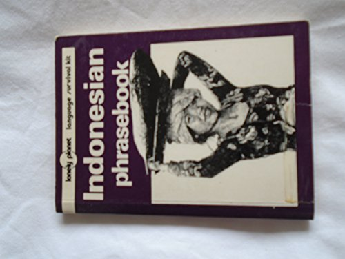 9780864421470: Lonely Planet Indonesian Phrasebook (Loney Planet Language Survival Kit)
