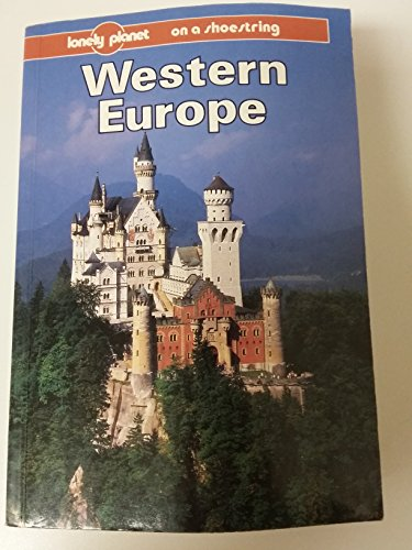 9780864421494: Western Europe on a Shoestring (Lonely Planet Shoestring Guides)