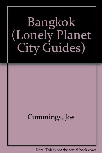 9780864421555: Lonely Planet Bangkok Edition (Lonely Planet City Guides)