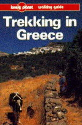 Trekking in Greece (Lonely Planet Walking Guide)