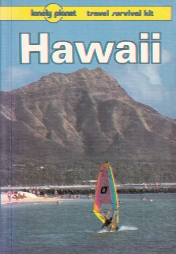 9780864421647: Lonely Planet Hawaii (Lonely Planet Travel Survival Kit)