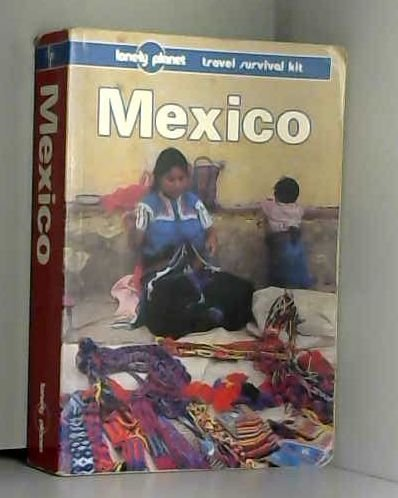 Lonely Planet Mexico, 4th Edition (Lonely Planet Travel Survival Kit): Brosnahan, Tom; Noble, John;...