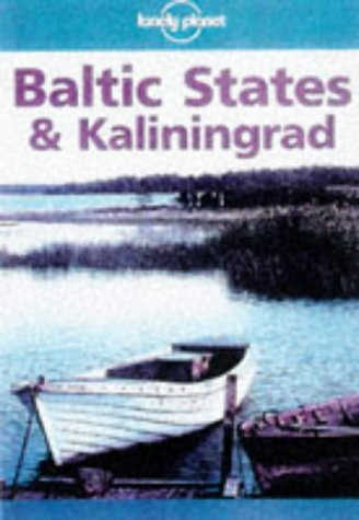 9780864421838: Baltic States and Kaliningrad (Travel guide)