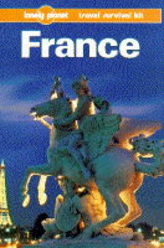9780864421920: Lonely Planet France (Lonely Planet Travel Survival Kit)