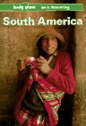 9780864421999: South America: On a Shoestring (Lonely Planet South America on a Shoestring)