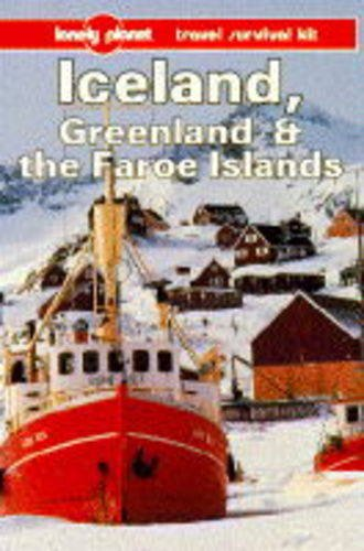 9780864422217: Lonely Planet Iceland Greenland and the Faroe Islands: A Travel Survival Kit [Lingua Inglese]