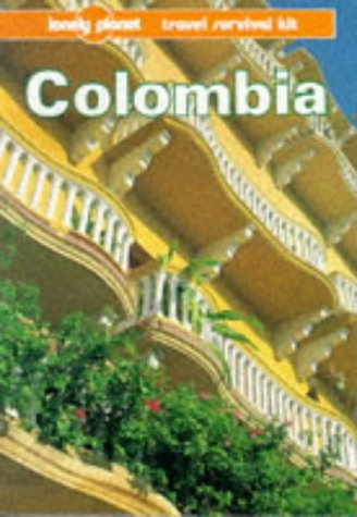 9780864422347: Lonely Planet Colombia (Lonely Planet Travel Survival Kits, 2nd Ed)
