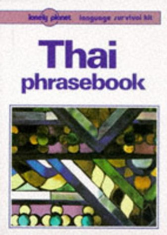 9780864422750: Thai Phrasebook (Lonely Planet Language Survival Kit)