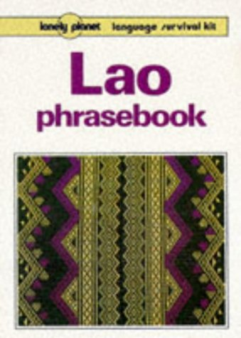 9780864422767: Lonely Planet Lao Phrasebook (Lonely Planet : Language Survival Kit) (English and Lao Edition)