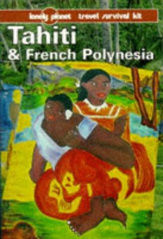9780864422873: Lonely Planet Tahiti & French Polynesia (4th ed)