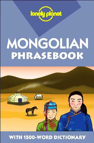 9780864423085: Lonely Planet Mongolian Phrasebook