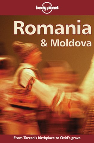 9780864423290: Lonely Planet Romania & Moldova (Lonely Planet Travel Guides)