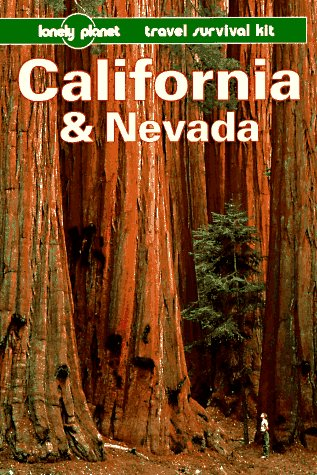 Lonely Planet California and Nevada (Serial) (0864423357) by Lyon, James; Wheeler, Tony; Gierlich, Marisa; Keller, Nancy; Gottberg, John
