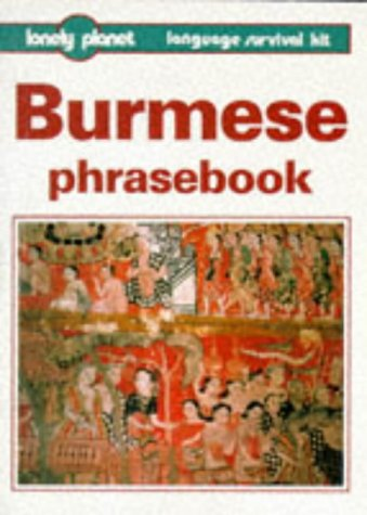 Lonely Planet : Burmese Phrasebook