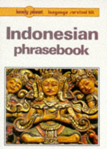 9780864423429: Lonely Planet Indonesian Phrasebook (Lonely Planet Language Survival Kit) (English and Indonesian Edition)