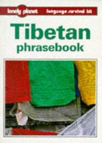 9780864423467: Lonely Planet Tibetan Phrasebook (Tibetan Phrasebook, 2nd ed) (English and Tibetan Edition)