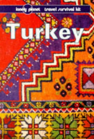 Lonely Planet Turkey, 5th Edition: Brosnahan, Tom; Yale, Pat