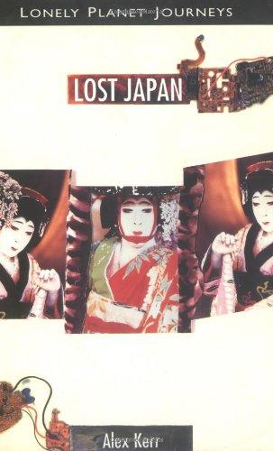 Lost Japan: Alex Kerr