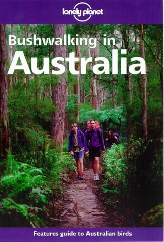 9780864423917: Lonely Planet Bushwalking in Australia