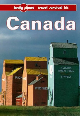 Canada: A Lonely Planet Travel Survival Kit (6th Edition)