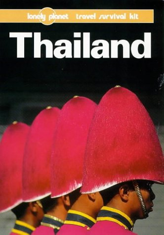 Lonely Planet Thailand: Travel Survival Kit (7th ed)