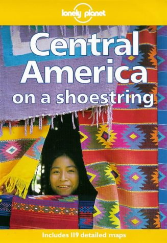 9780864424181: Lonely Planet Central America on a Shoestring