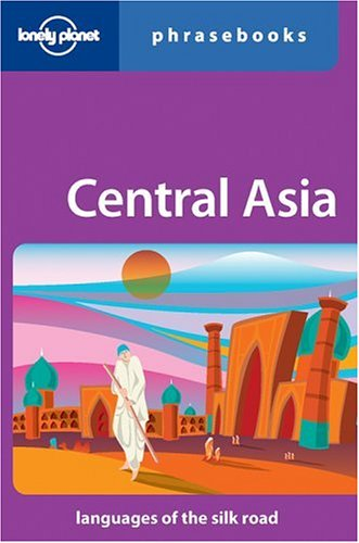 9780864424198: Lonely Planet Central Asia Phrasebook (Lonely Planet Phrasebook: India)