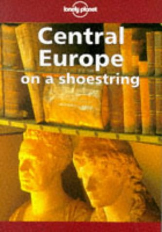 9780864424204: Central Europe on a Shoestring (Lonely Planet Shoestring Guide)