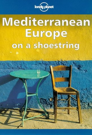 9780864424280: Lonely Planet Mediterranean Europe on a Shoestring