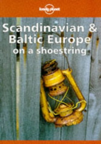 9780864424341: Lonely Planet Scandinavia and Baltic Europe on a Shoestring