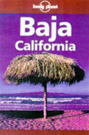 9780864424457: Lonely Planet Baja California (Baja California, 4th ed)