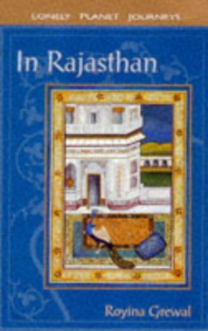 9780864424570: Lonely Planet Journeys : In Rajasthan