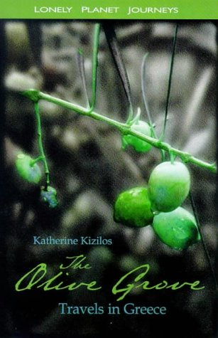 9780864424594: The Olive Grove: Travels in Greece