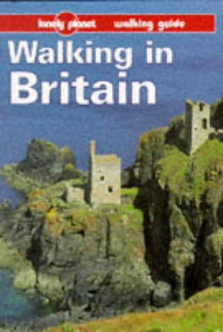Lonely Planet Walking in Britain (Serial) (0864424787) by David Else