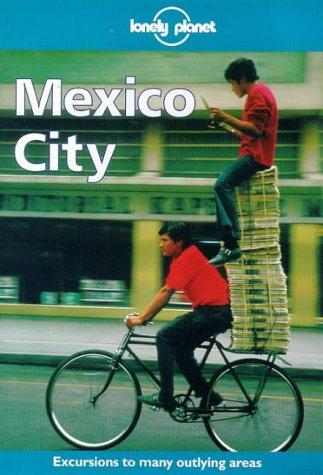 9780864424990: Lonely Planet Mexico City (1st ed)
