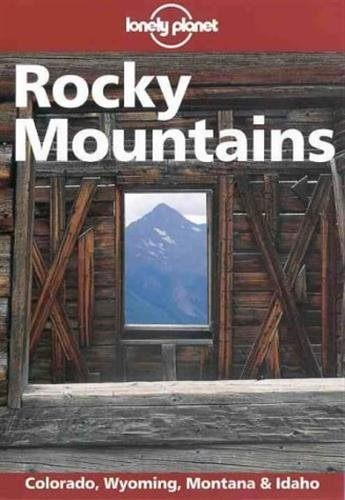 9780864425362: Lonely Planet Rocky Mountains (Rocky Mountains, 2nd ed)