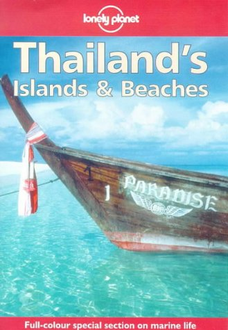 9780864425409: Lonely Planet Thailand's Islands & Beaches (Serial)
