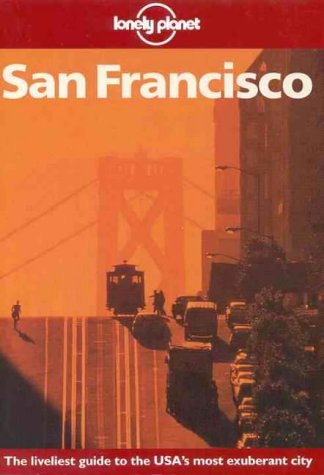 9780864425560: Lonely Planet San Francisco (A Travel Survival Kit)