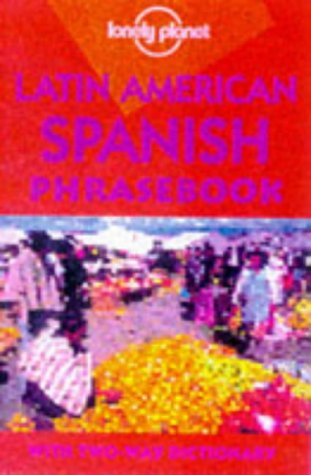 9780864425584: Lonely Planet Latin American Spanish Phrasebook (English and Spanish Edition)