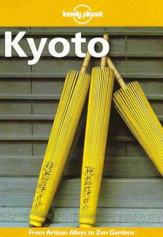 9780864425645: Lonely Planet Kyoto