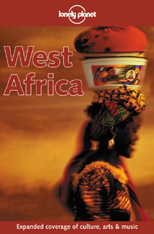 Lonely Planet West Africa (West Africa, a: Else, David; Newton,