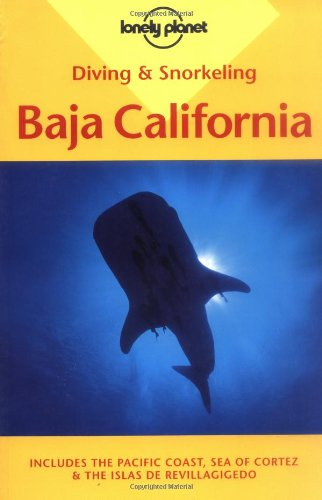 9780864425720: Baja California (Lonely Planet Diving and Snorkeling Guides)