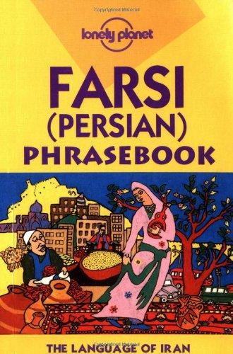 9780864425812: Lonely Planet Farsi (Persian) Phrasebook
