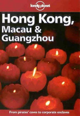 9780864425843: Lonely Planet Hong Kong, Macau & Guangzhou (Hong Kong Macau and Guangzhou, 9th ed)