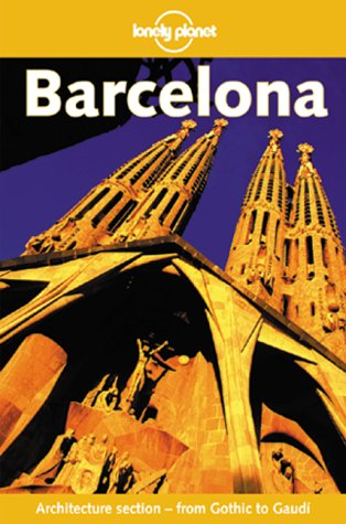 9780864426079: Lonely Planet Barcelona (1st ed)