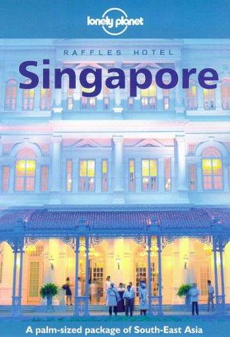 Lonely Planet Singapore (Singapore (Lonley Planet), 4th ed): Paul Hellander